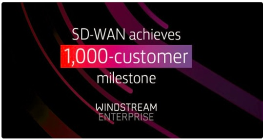 Windstream Enterprise SD-WAN achieves 1,000-customer milestone